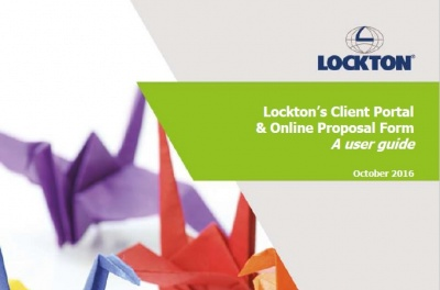 Lockton's Client Portal & Online Proposal Form - a user guide