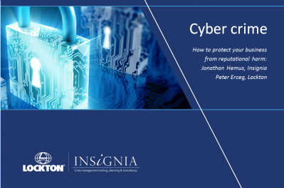 Cyber Crime: Protecting your Business from Reputational Harm - webinar